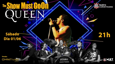 Teatro Corinthians recebe musical THE SHOW MUST GO ON - QUEEN REVIVNG